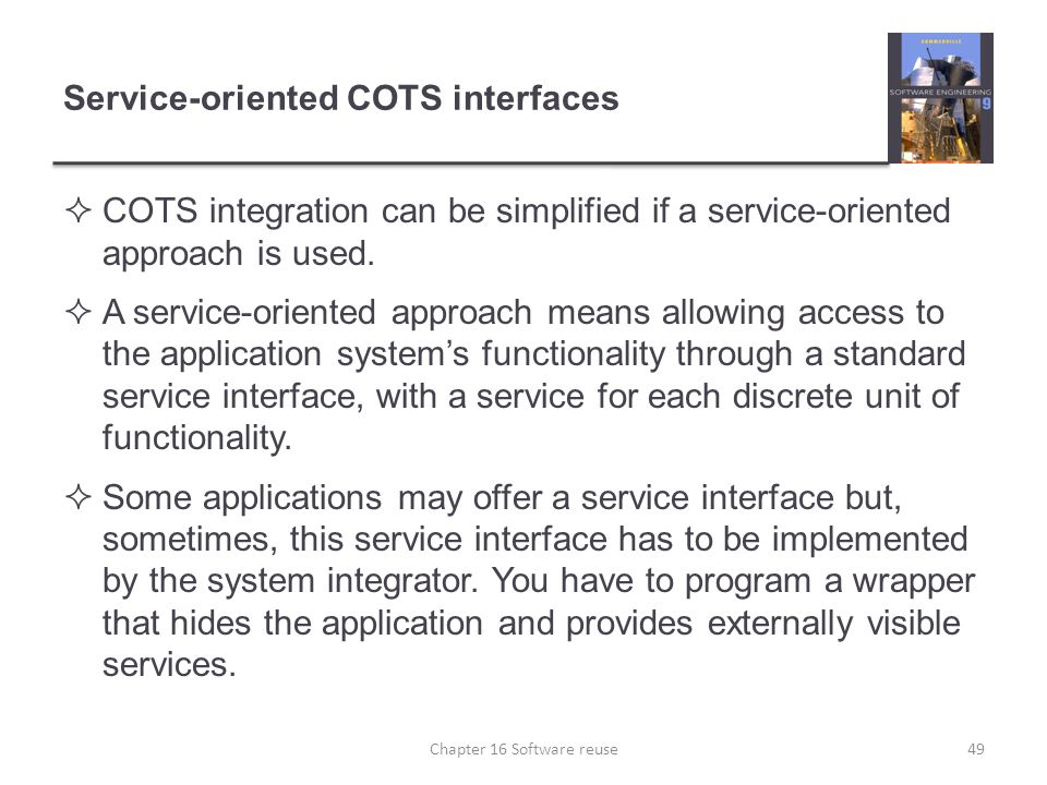Service-oriented COTS interfaces