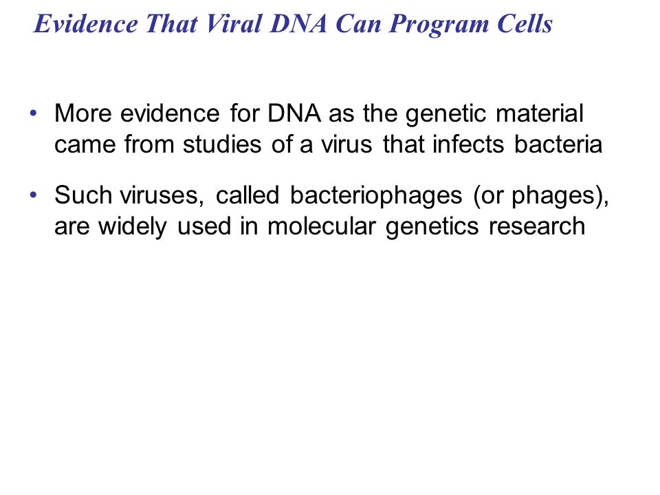Evidence That Viral DNA Can Program Cells