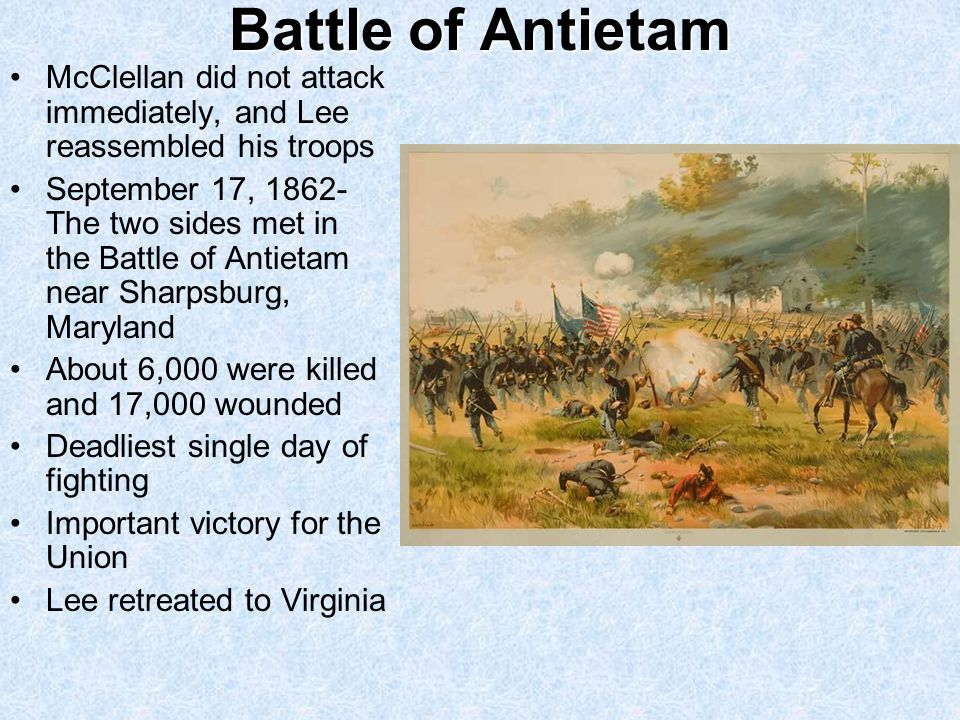 Battle of Antietam McClellan did not attack immediately, and Lee reassembled his troops.