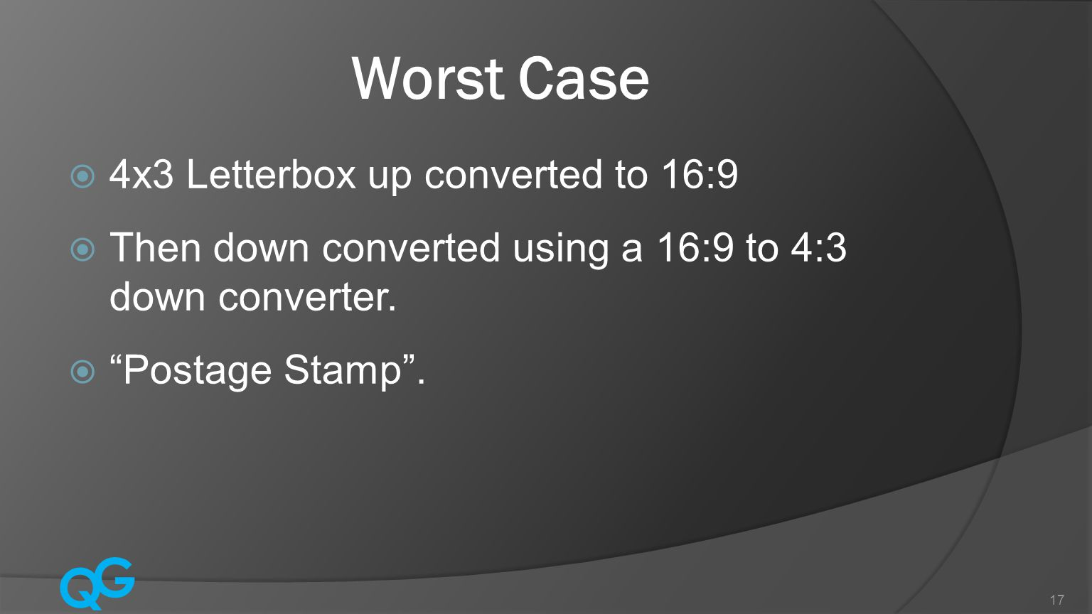 Worst Case 4x3 Letterbox up converted to 16:9