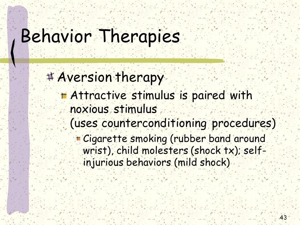 Behavior Therapies Aversion therapy