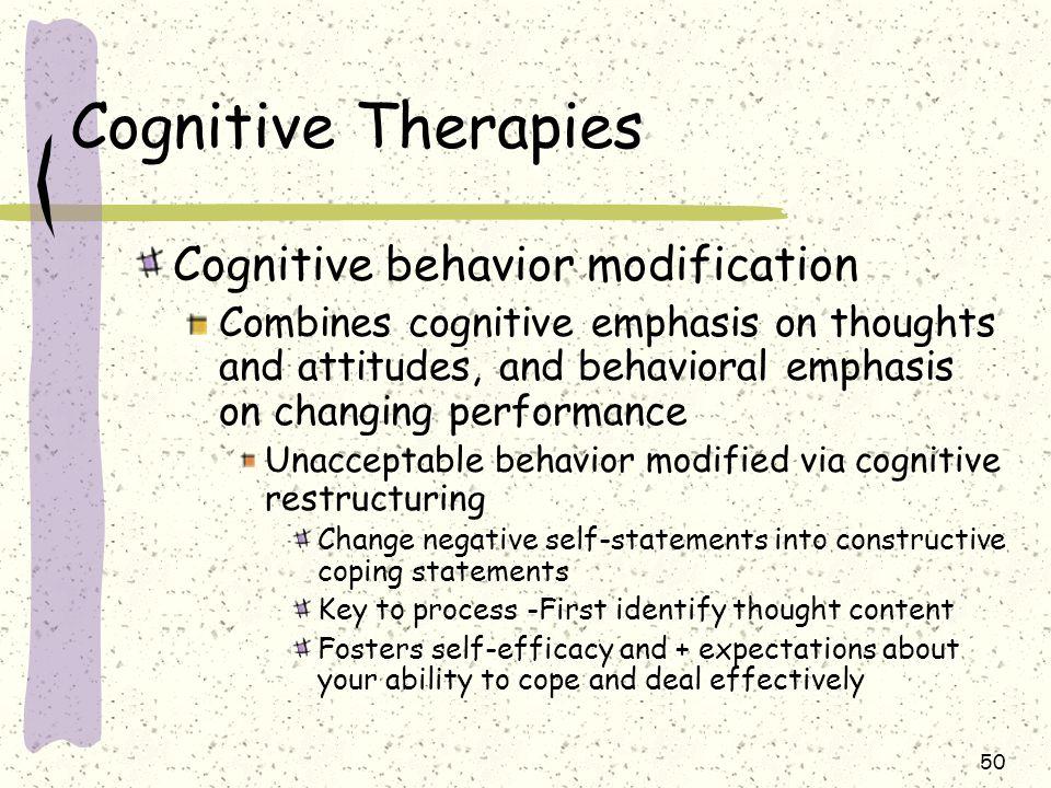 Cognitive Therapies Cognitive behavior modification