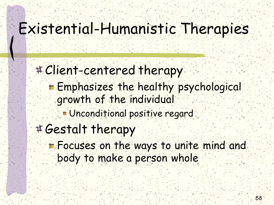 compare person centered existential and gestalt therapies Some therapies that work wonders with one person are a  you could compare it to learning to drive  information about gestalt therapy existential.