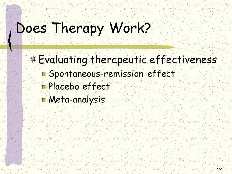 Does Therapy Work Evaluating therapeutic effectiveness