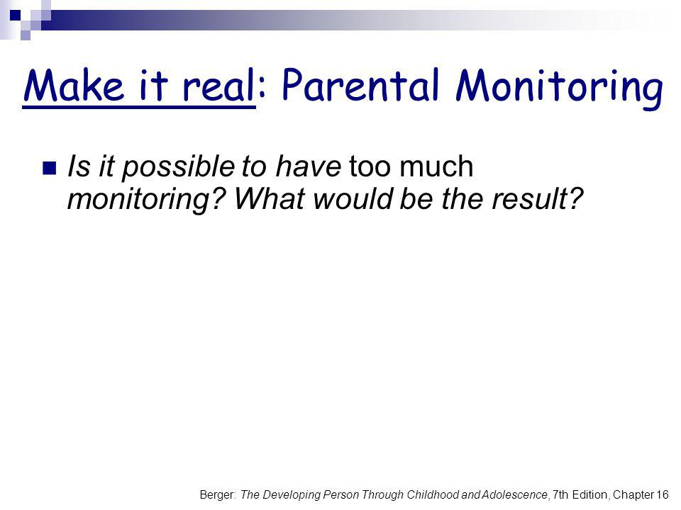 Make it real: Parental Monitoring
