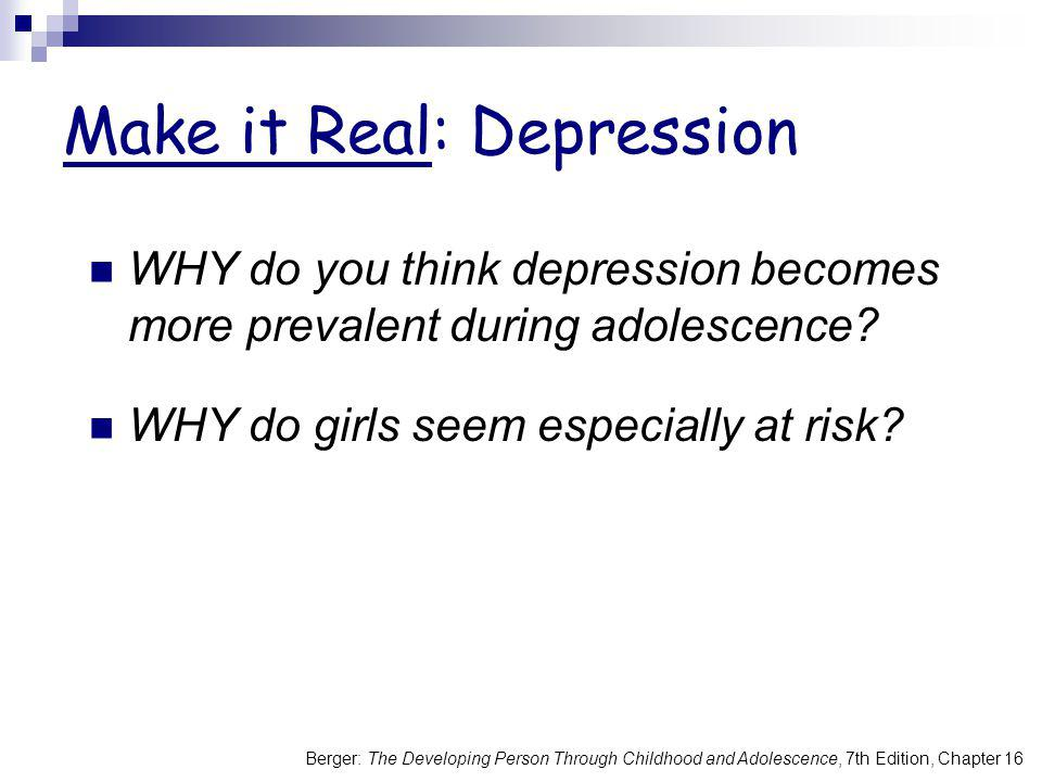 Make it Real: Depression
