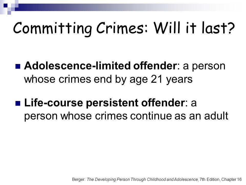 Committing Crimes: Will it last