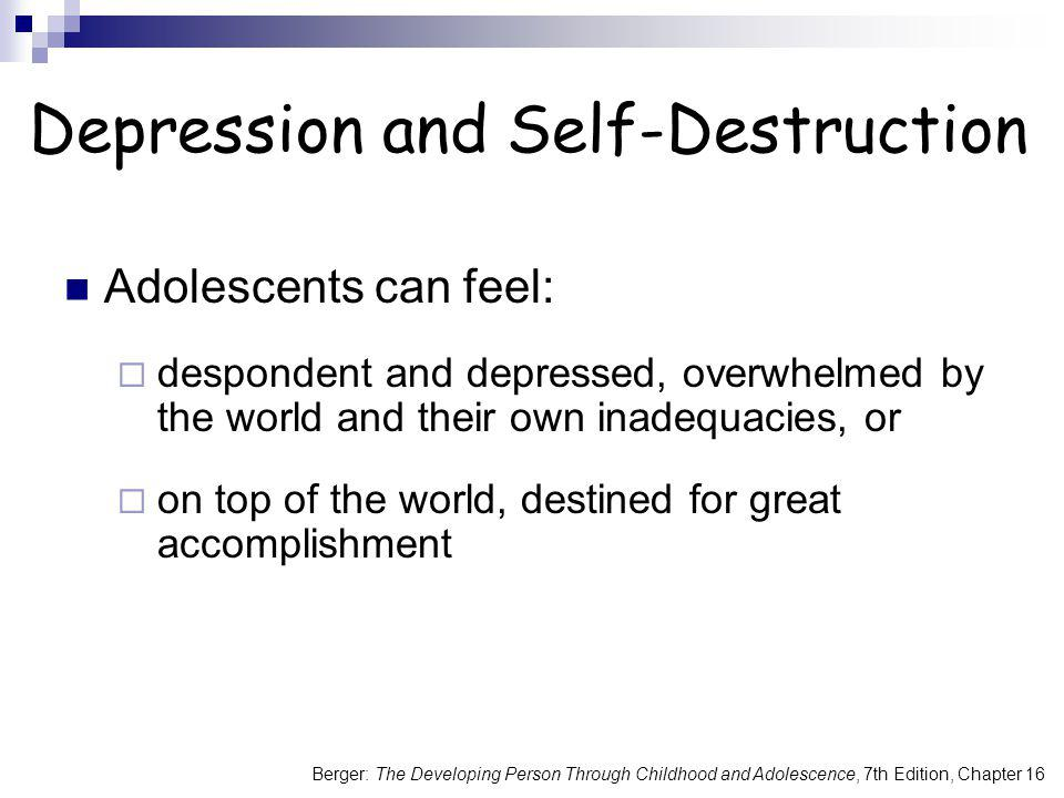 Depression and Self-Destruction
