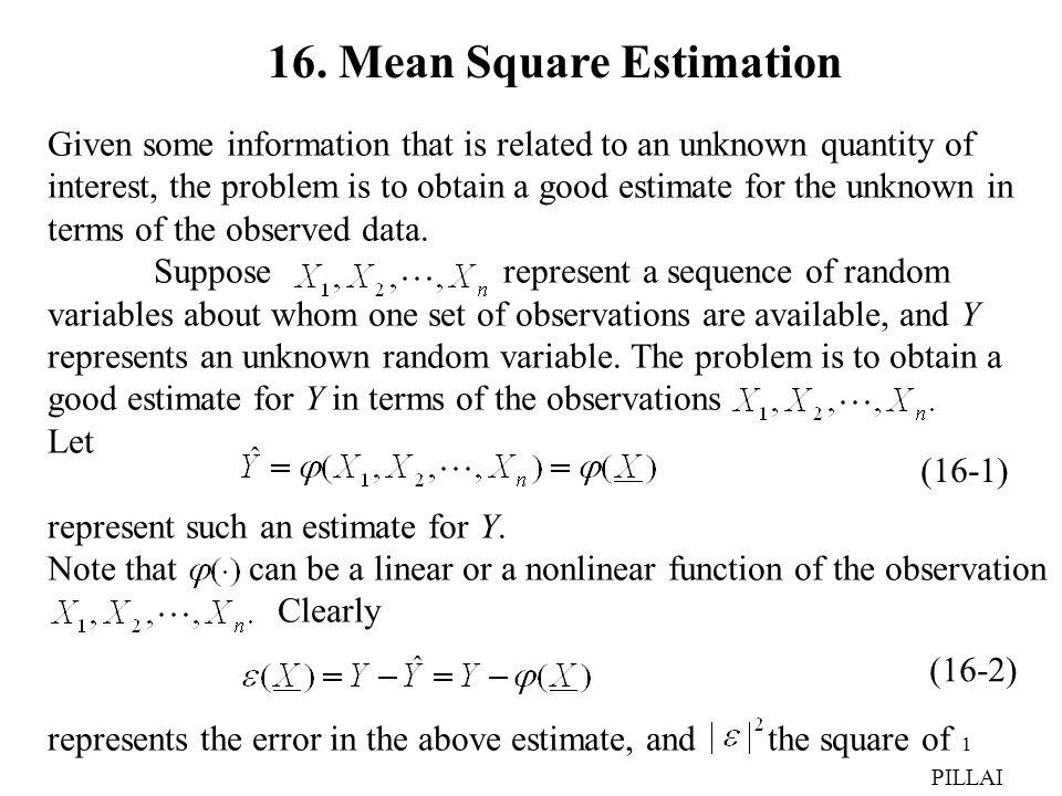 16. Mean Square Estimation