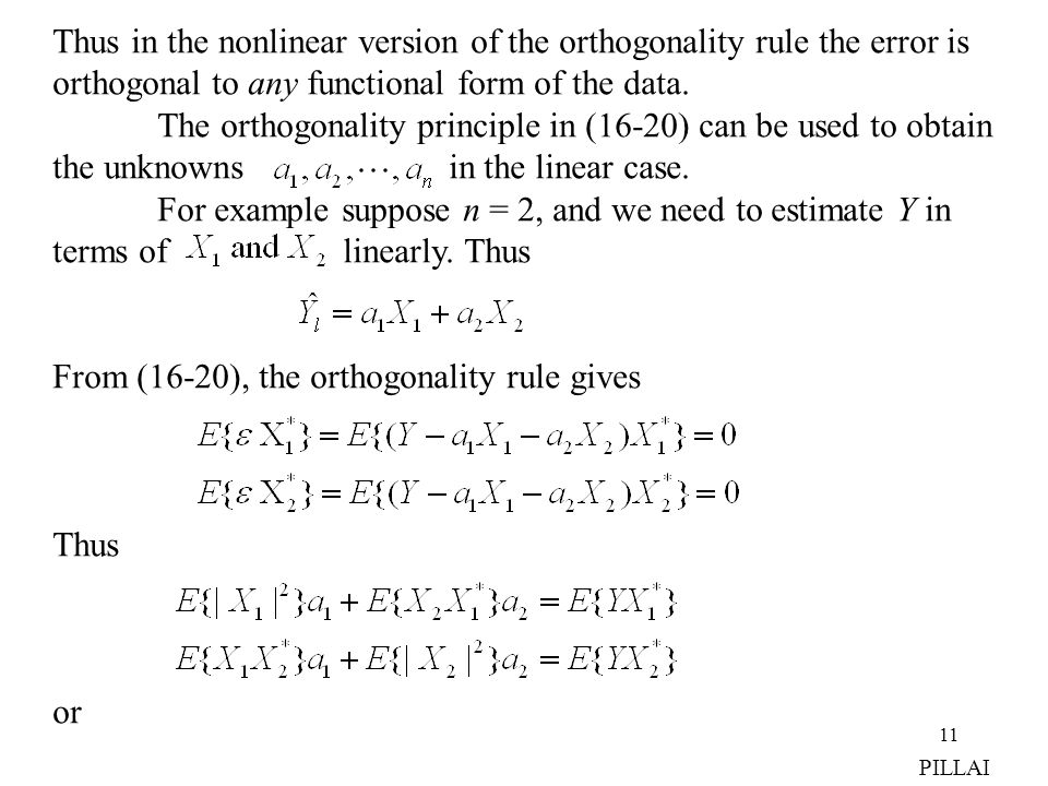 Thus in the nonlinear version of the orthogonality rule the error is
