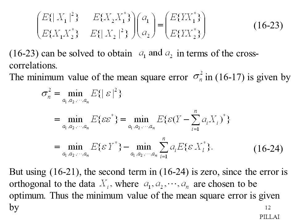 (16-23) can be solved to obtain in terms of the cross- correlations.