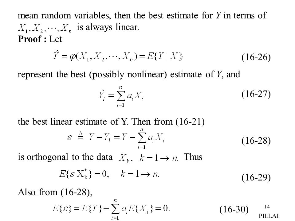 mean random variables, then the best estimate for Y in terms of