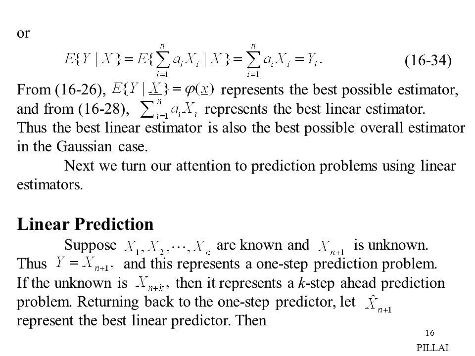 or From (16-26), represents the best possible estimator,