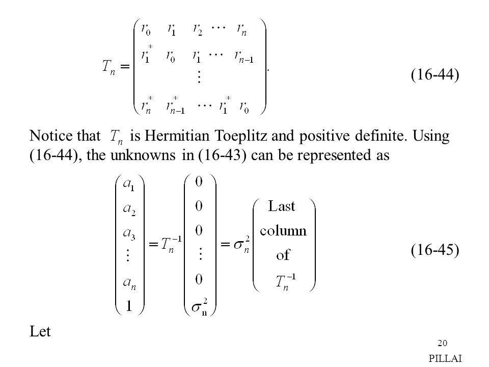 Notice that is Hermitian Toeplitz and positive definite. Using