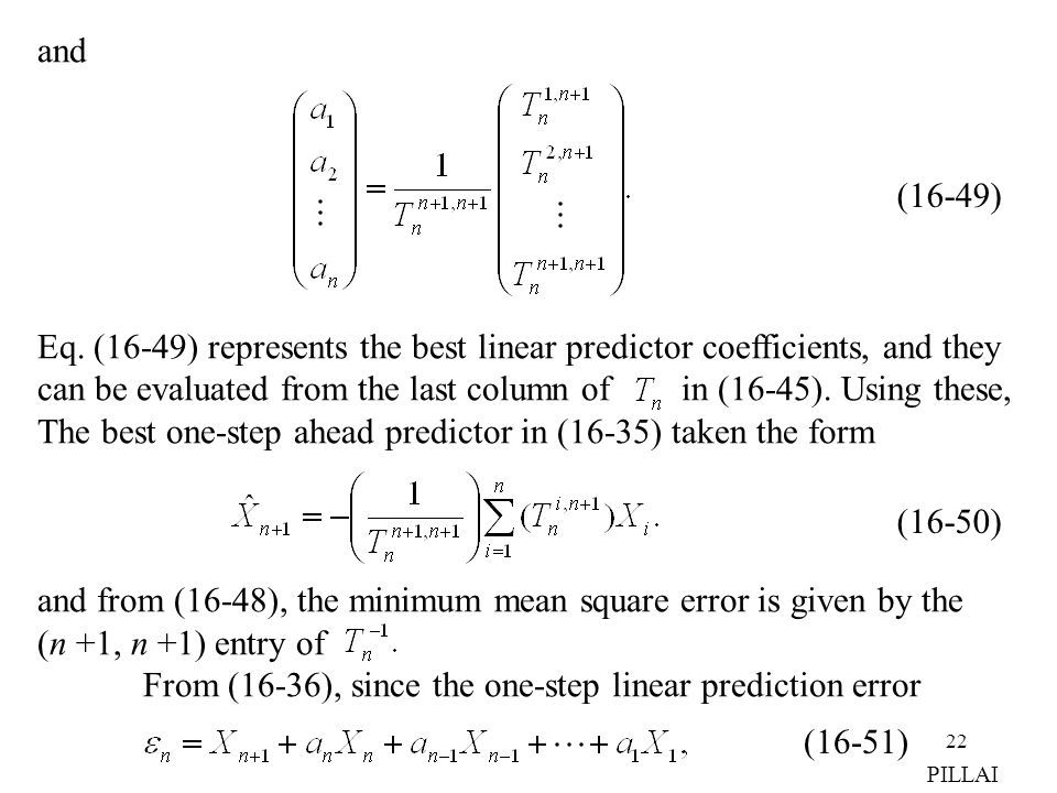 can be evaluated from the last column of in (16-45). Using these,
