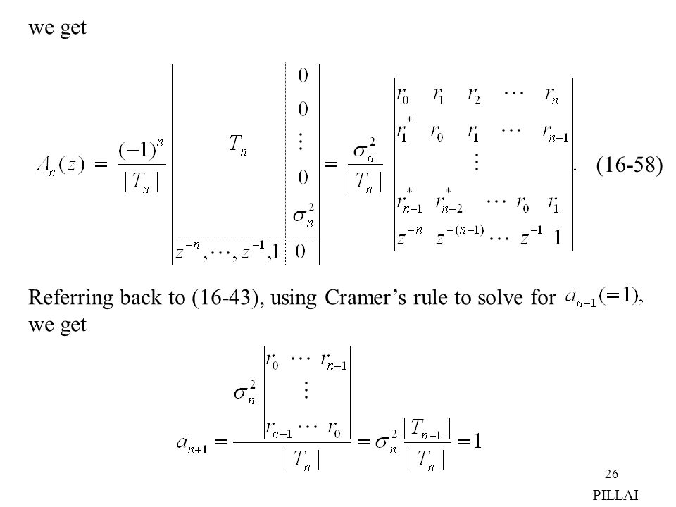 Referring back to (16-43), using Cramer's rule to solve for (16-58)