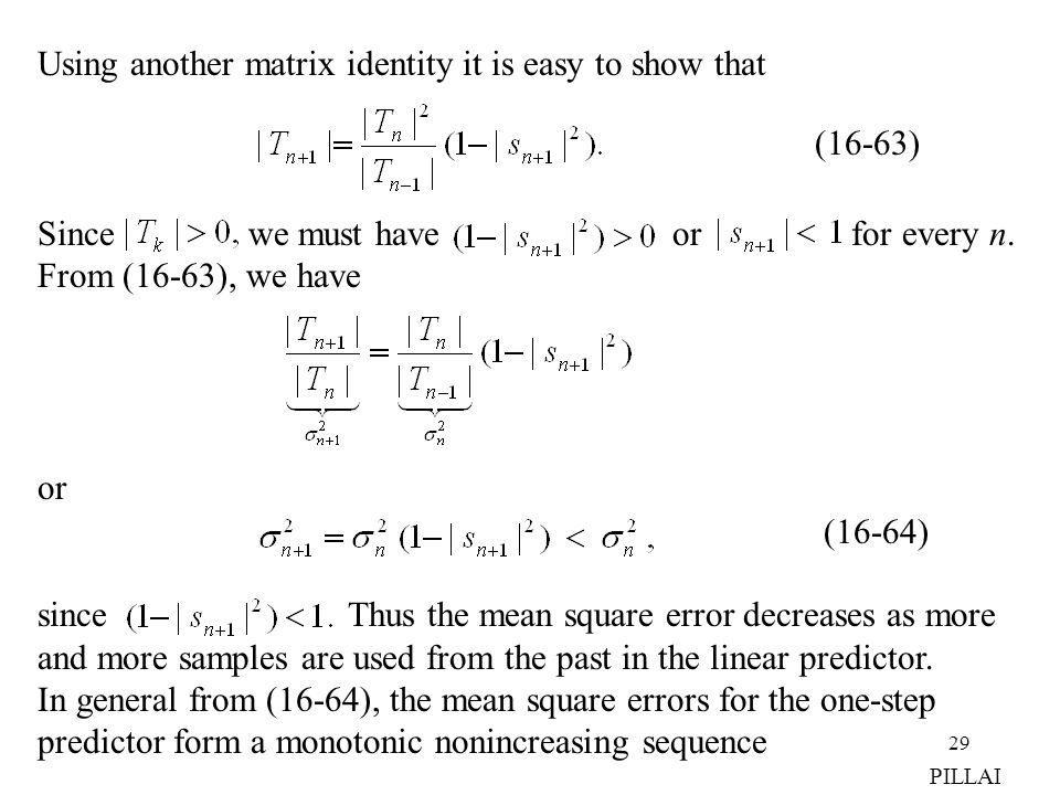 Using another matrix identity it is easy to show that