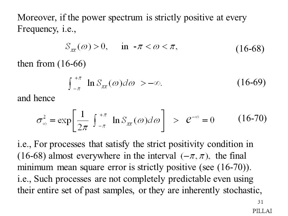Moreover, if the power spectrum is strictly positive at every