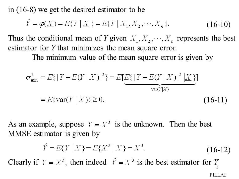 in (16-8) we get the desired estimator to be