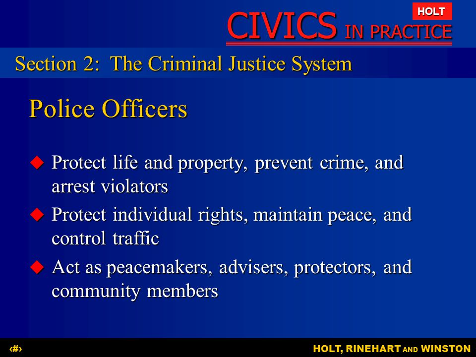 Police Officers Section 2: The Criminal Justice System