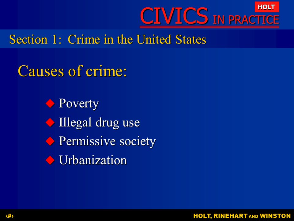 Causes of crime: Section 1: Crime in the United States Poverty