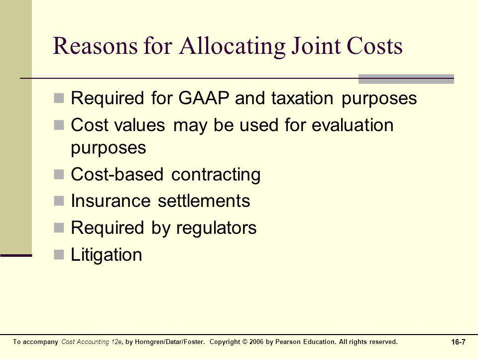 Reasons for Allocating Joint Costs