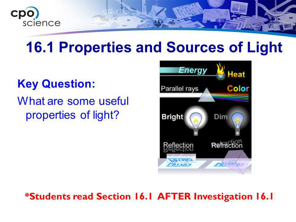 16.1 Properties and Sources of Light