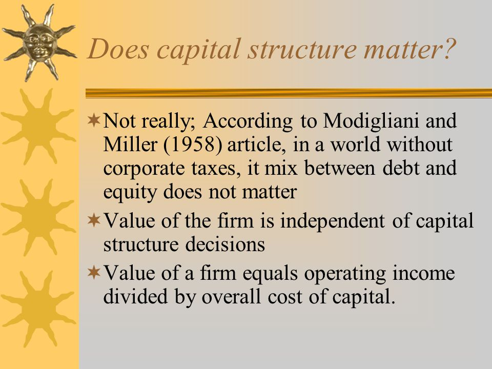 Does capital structure matter