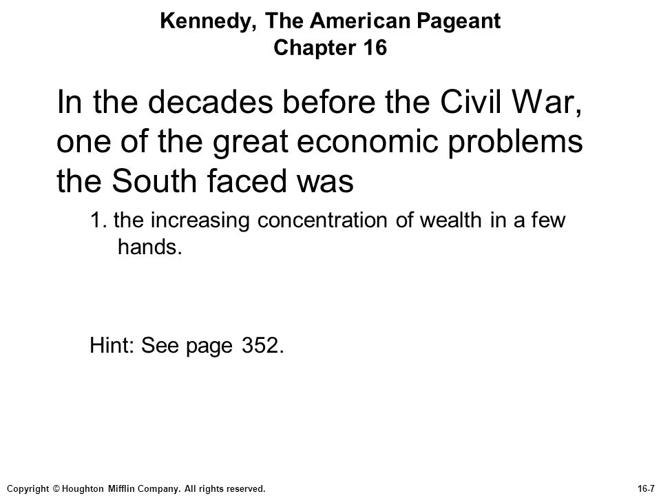 Kennedy, The American Pageant Chapter 16