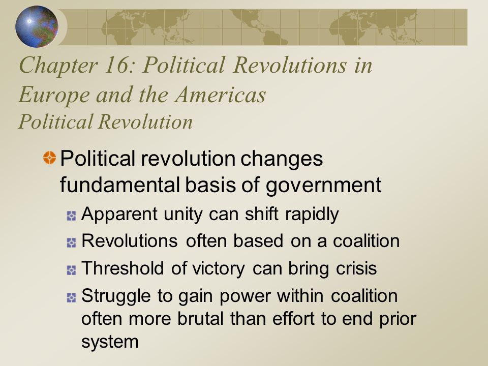 Chapter 16: Political Revolutions in Europe and the Americas Political Revolution