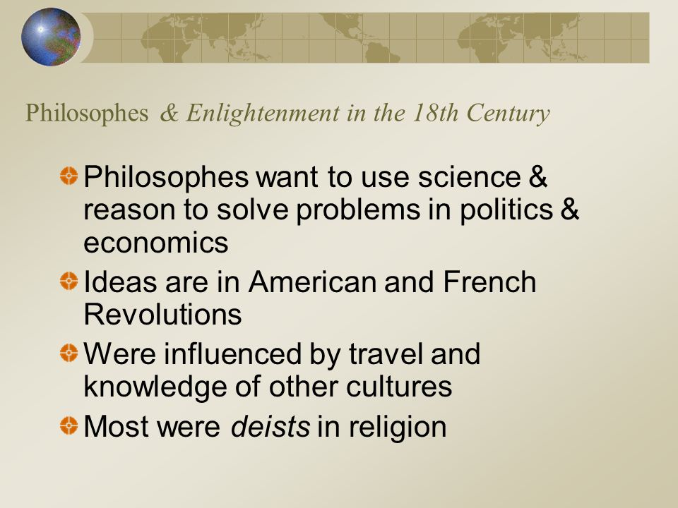 Philosophes & Enlightenment in the 18th Century