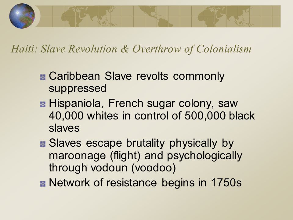 Haiti: Slave Revolution & Overthrow of Colonialism