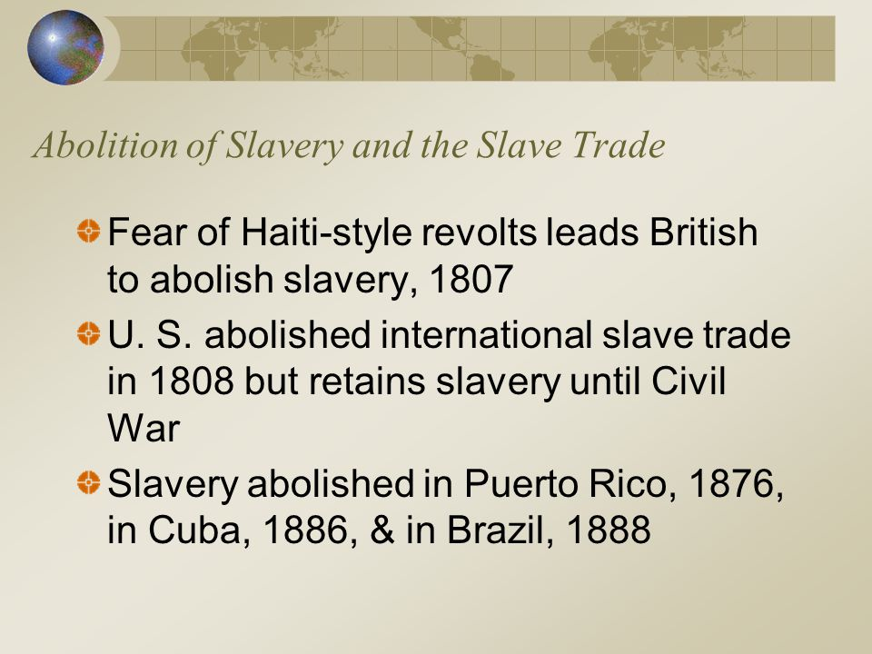 Abolition of Slavery and the Slave Trade