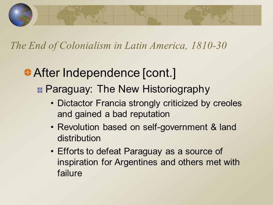 The End of Colonialism in Latin America, 1810-30