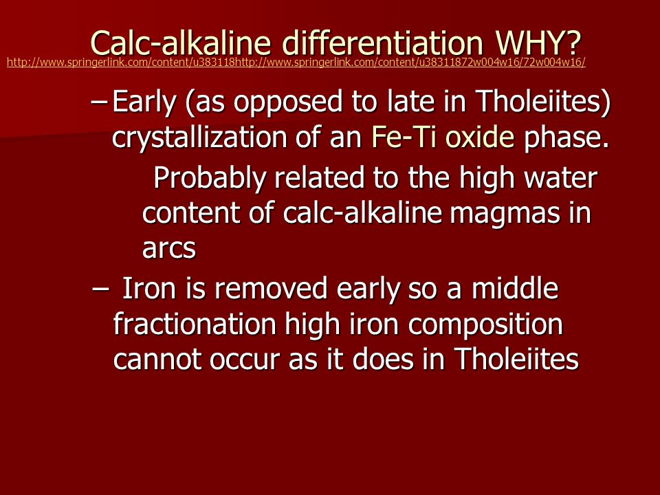 Calc-alkaline differentiation WHY