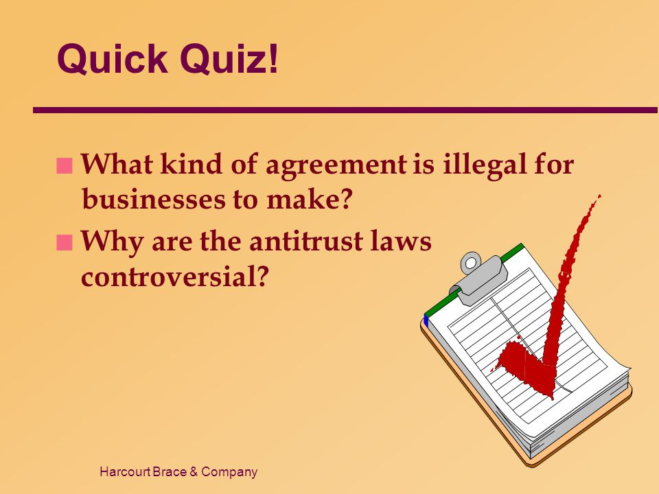 Quick Quiz! What kind of agreement is illegal for businesses to make