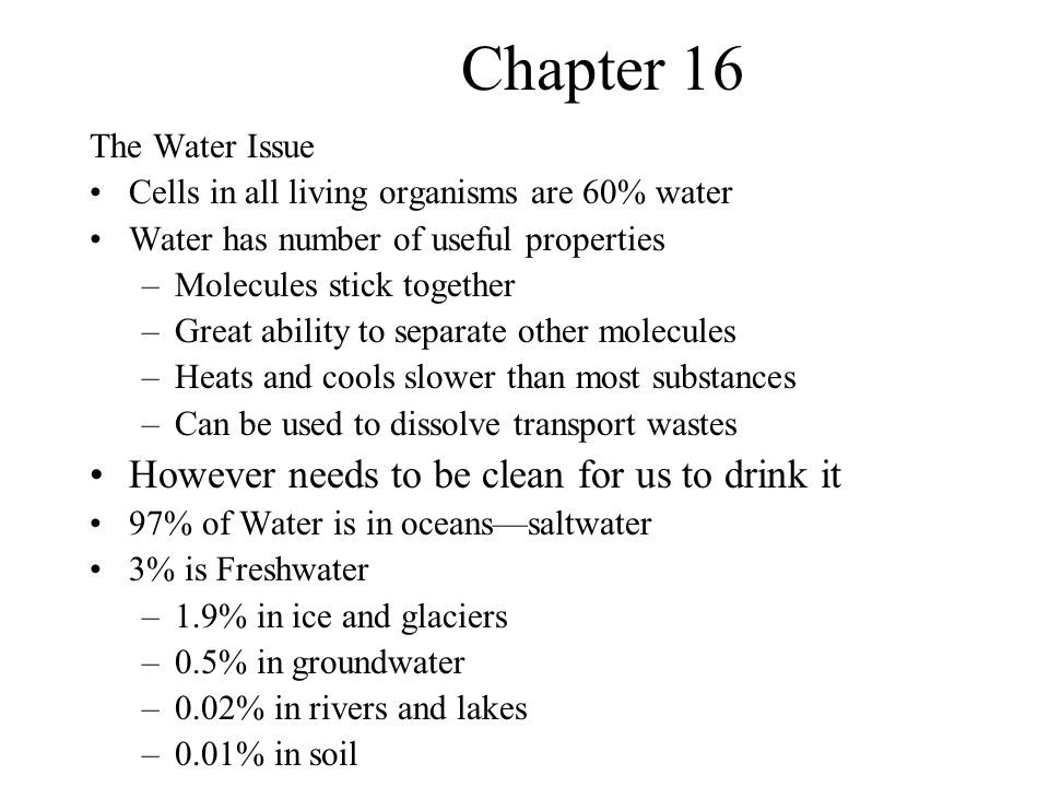 Chapter 16 However needs to be clean for us to drink it