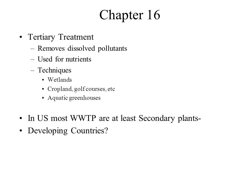 Chapter 16 Tertiary Treatment