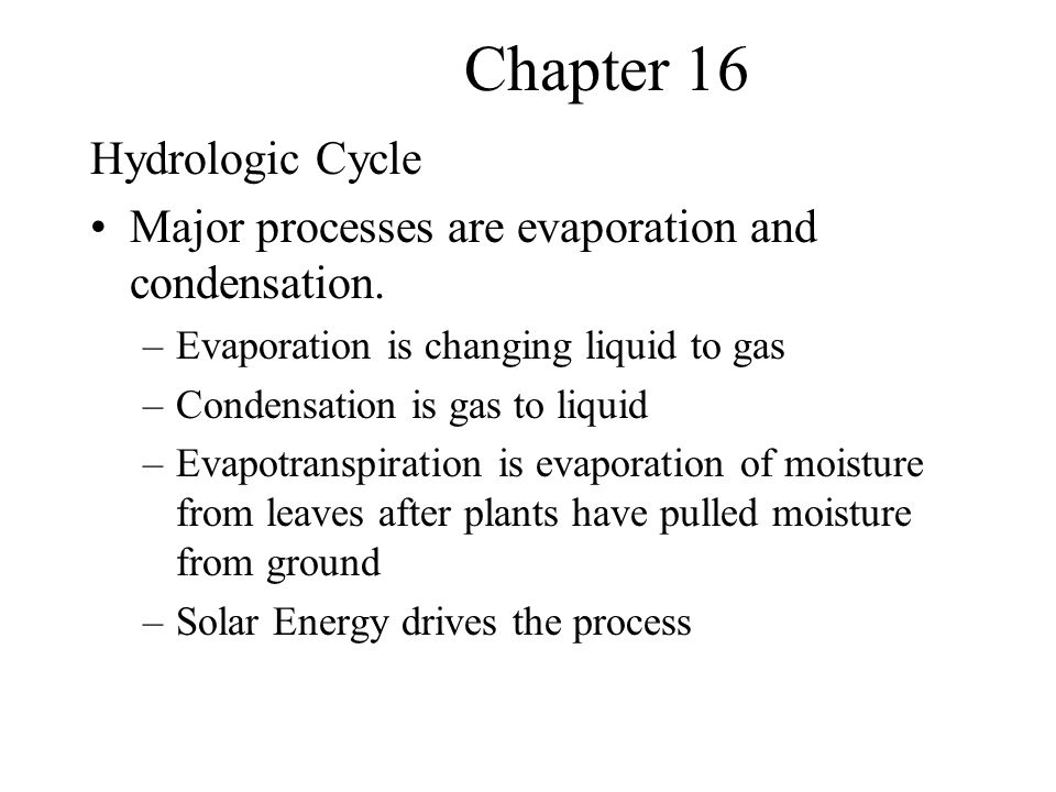 Chapter 16 Hydrologic Cycle