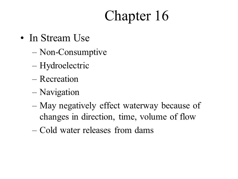 Chapter 16 In Stream Use Non-Consumptive Hydroelectric Recreation