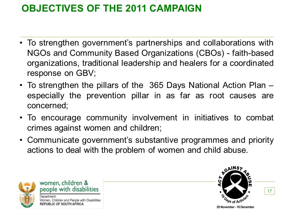 OBJECTIVES OF THE 2011 CAMPAIGN