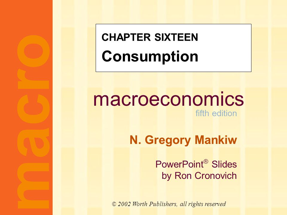 Chapter overview This chapter surveys the most prominent work on consumption: John Maynard Keynes: consumption and current income.