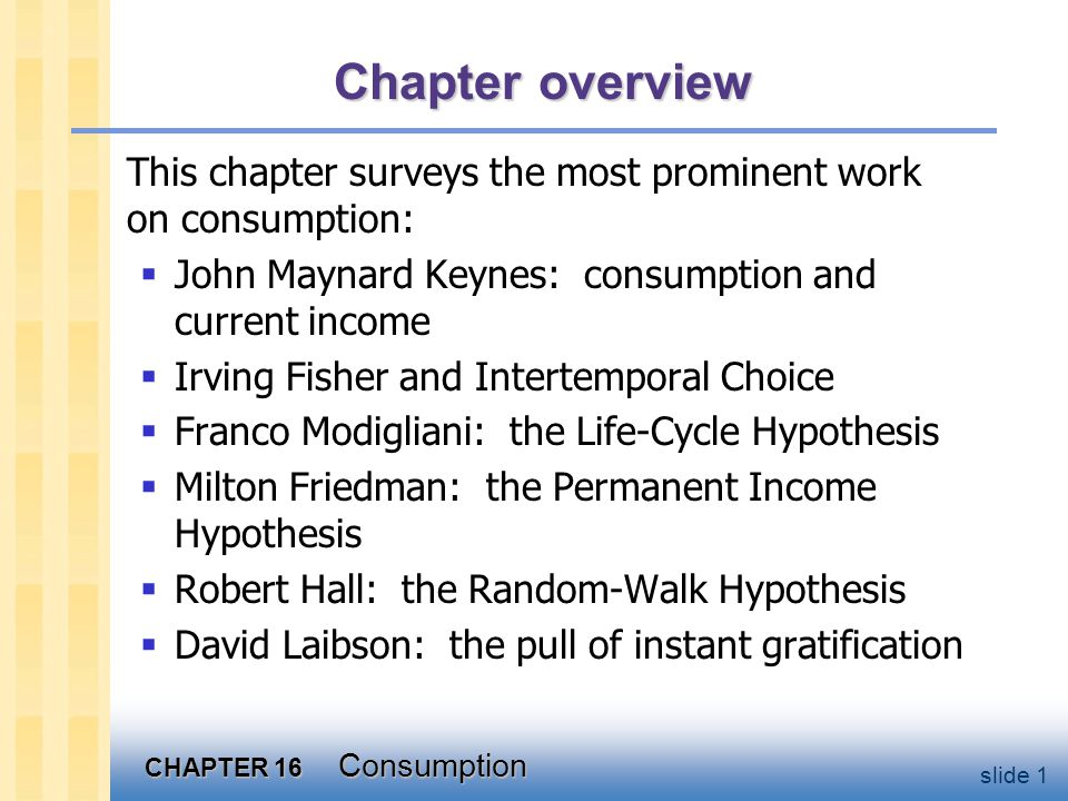 Keynes's Conjectures 0 < MPC < 1