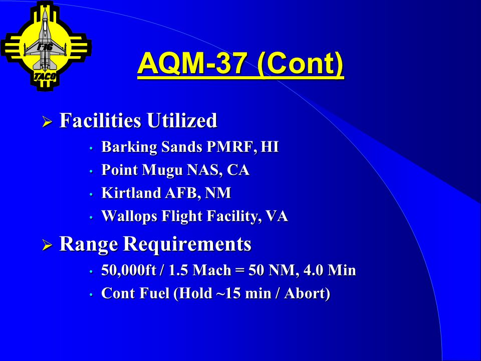 AQM-37 (Cont) Facilities Utilized Range Requirements