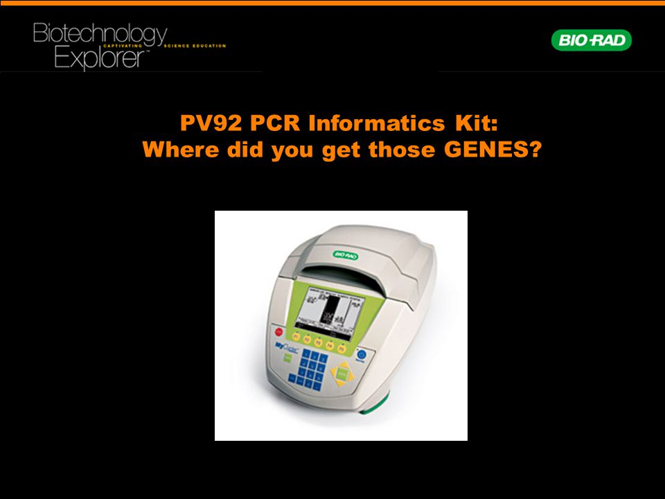 PV92 PCR Informatics Kit: Where did you get those GENES