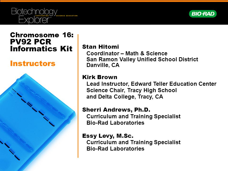 Chromosome 16: PV92 PCR Informatics Kit Instructors