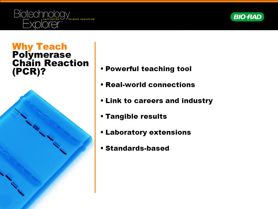 Why Teach Polymerase Chain Reaction (PCR)