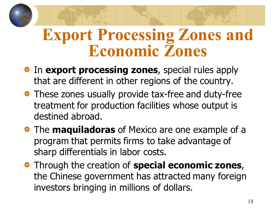 Export Processing Zones and Economic Zones