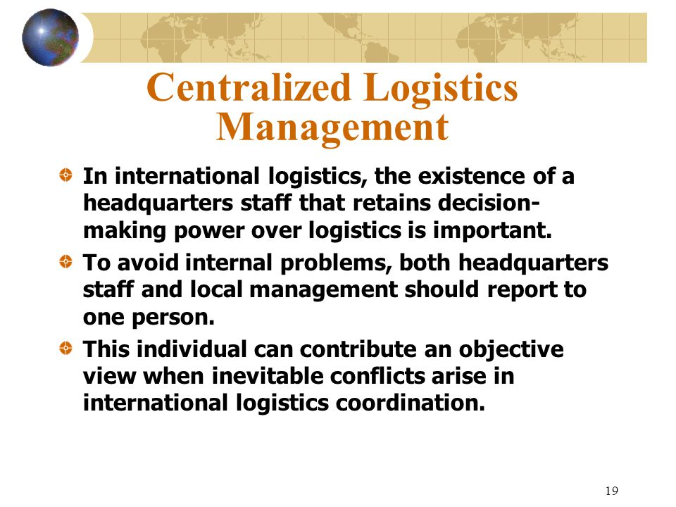 Centralized Logistics Management