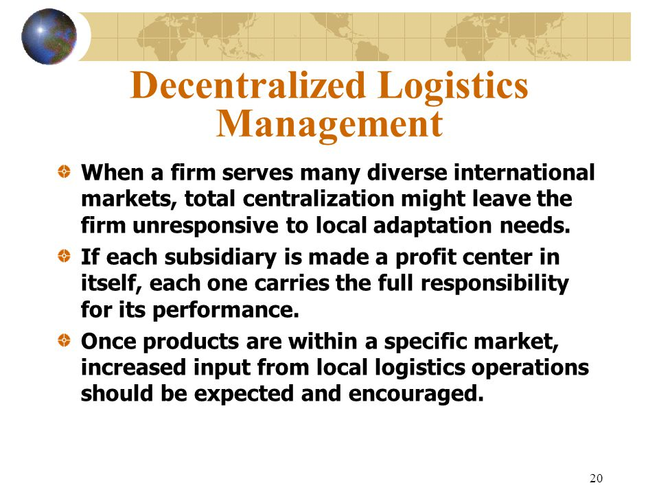 Decentralized Logistics Management
